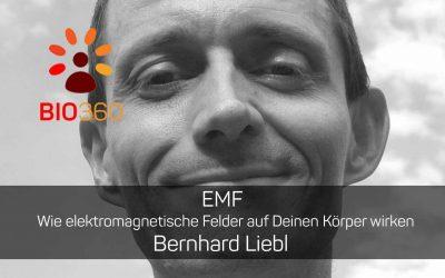 EMF – Wie elektromagnetische Felder auf Deinen Körper wirken: Bernhard Liebl