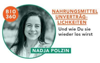 ᐅ Wie Du Nahrungsmittelunverträglichkeiten und Lebensmittelallergien loswirst: Nadja Polzin