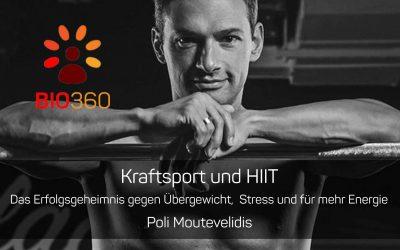 ᐅ Kraftsport und HIIT – Das Erfolgsgeheimnis gegen Übergewicht, Stress und für mehr Energie: Poli Moutevelidis