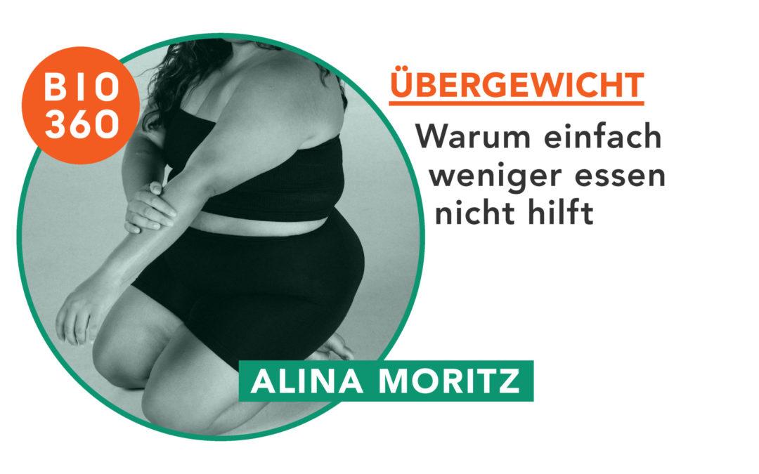 Übergewicht – Warum weniger essen nichts hilft: Gastartikel von Alina Moritz