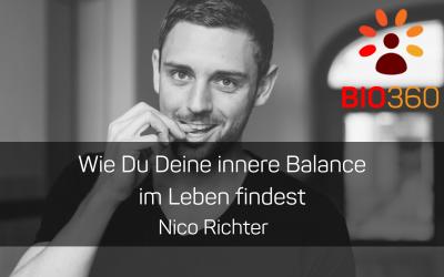 ᐅ Wie Du Deine innere Balance im Leben findest: Nico Richter