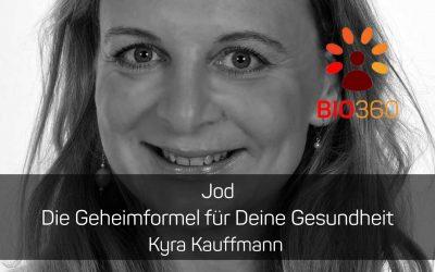 ᐅ Jod – Die Geheimformel für Deine Gesundheit: Kyra Kauffmann