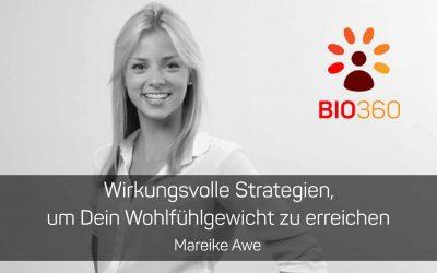 ᐅ Wirkungsvolle Strategien, um Dein Wohlfühlgewicht zu erreichen: Mareike Awe