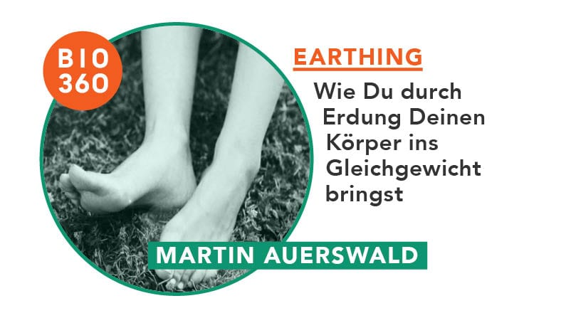 ᐅ Earthing – Wie Du durch Erdung Deinen Körper ins Gleichgewicht bringst