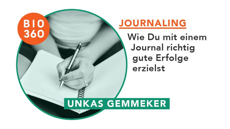 Journaling – Wie Du mit einem Journal richtig gute Erfolge erzielst