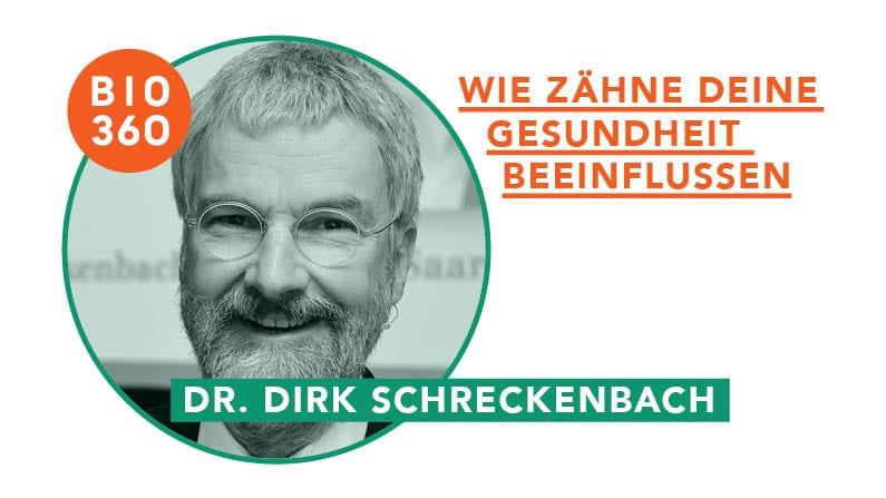 Wie Zähne Deine Gesundheit beeinflussen: Dr. Dirk Schreckenbach