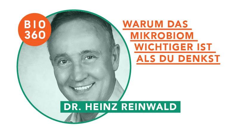 Warum das Mikrobiom wichtiger ist als Du denkst – Interview mit Dr. Heinz Reinwald