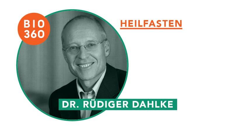 Heilfasten – Interview mit Dr. Rüdiger Dahlke