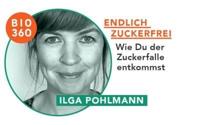 ᐅ Endlich Zuckerfrei – Wie Du der Zuckerfalle entkommst: Ilga Pohlmann