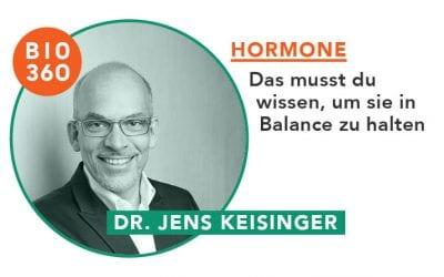 ᐅ Hormone – Das musst du wissen, um sie in Balance zu halten: Dr. Jens Keisinger