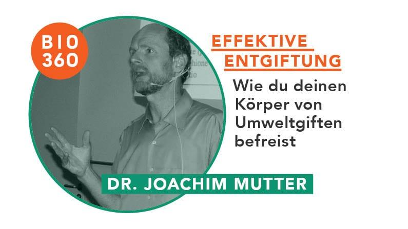ᐅ Effektive Entgiftung – Wie du deinen Körper von Umweltgiften befreist: Dr. Joachim Mutter