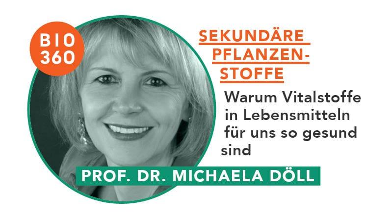 ᐅ Sekundäre Pflanzenstoffe – Warum Vitalstoffe in Lebensmitteln für uns so gesund sind: Prof. Dr. Michaela Döll