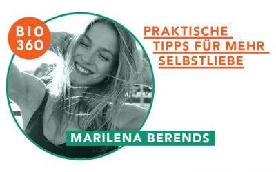 Praktische Tipps für mehr Selbstliebe: Marilena Berends