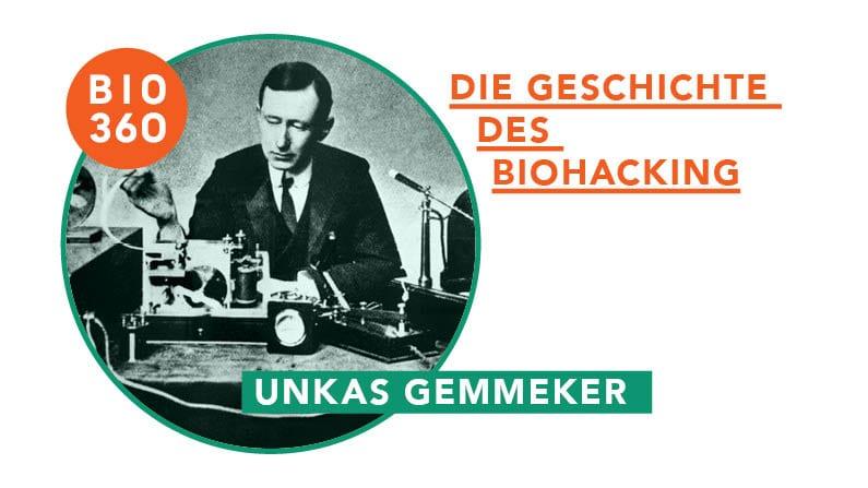 Die Geschichte des Biohacking