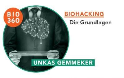 Biohacking – Die Grundlagen