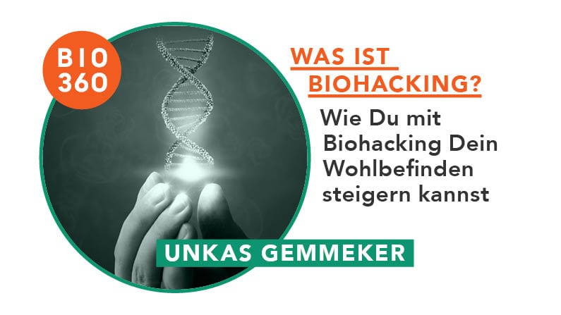Biohack: Was das ist und was du davon lernen kannst
