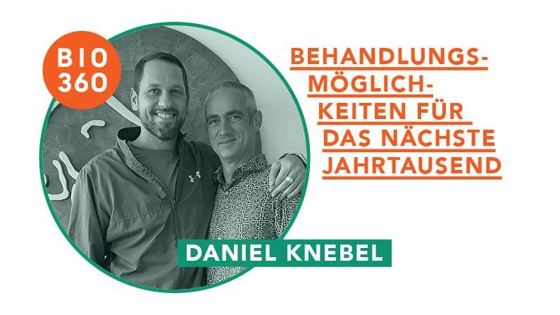 ᐅ Behandlungsmöglichkeiten für das nächste Jahrtausend: Daniel Knebel