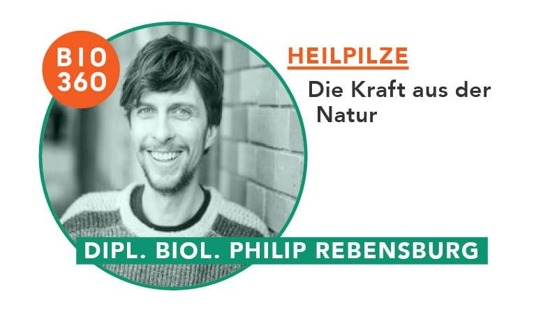 ᐅ Heilpilze – Die Kraft aus der Natur: Philip Rebensburg