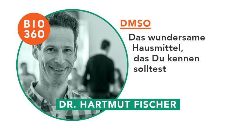ᐅ DMSO – Das wundersame Heilmittel, das Du kennen solltest: Dr. Hartmut Fischer