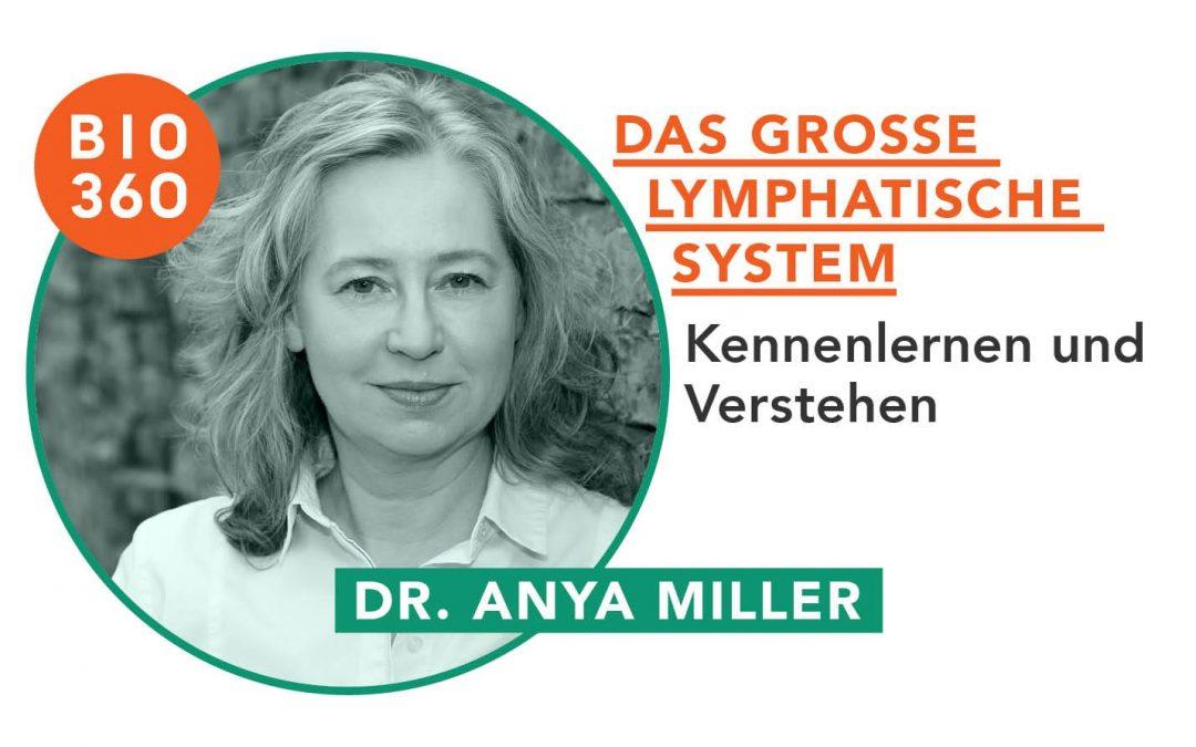 Das große Lymphatische System: Dr. Anya Miller
