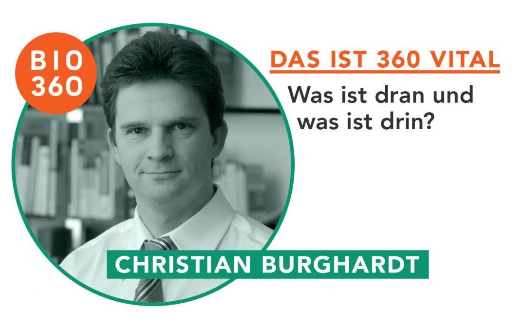 Das ist 360 Vital: Christian Burghardt