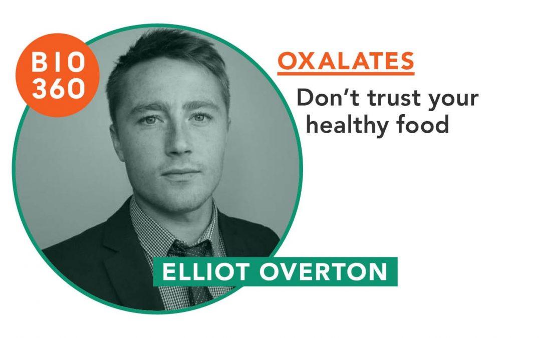 Oxalates : Elliot Overton