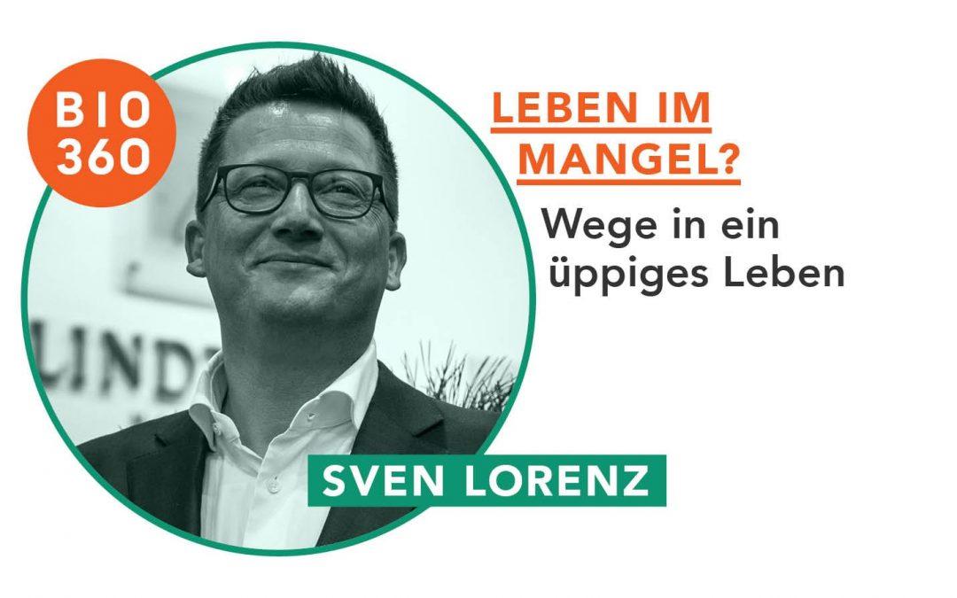 Leben im Mangel? : Sven Lorenz