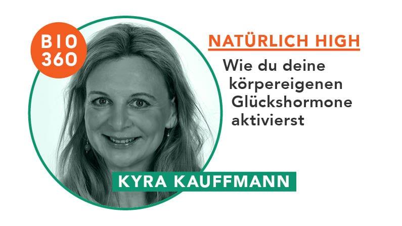 Natürlich high : Kyra Kauffmann