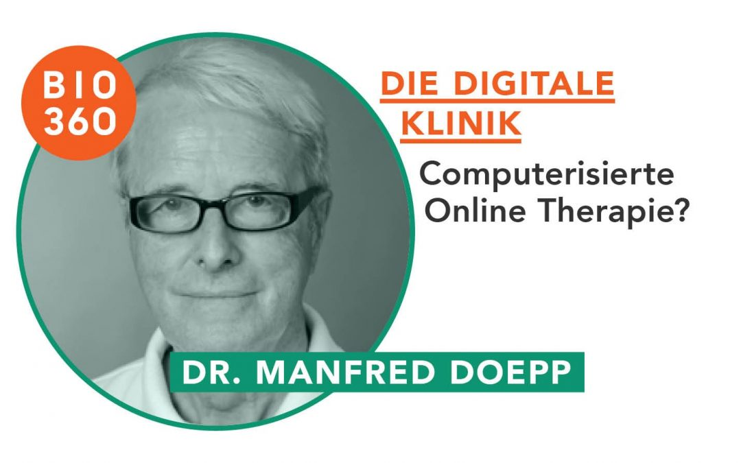 Die digitale Klinik: Dr. Manfred Doepp