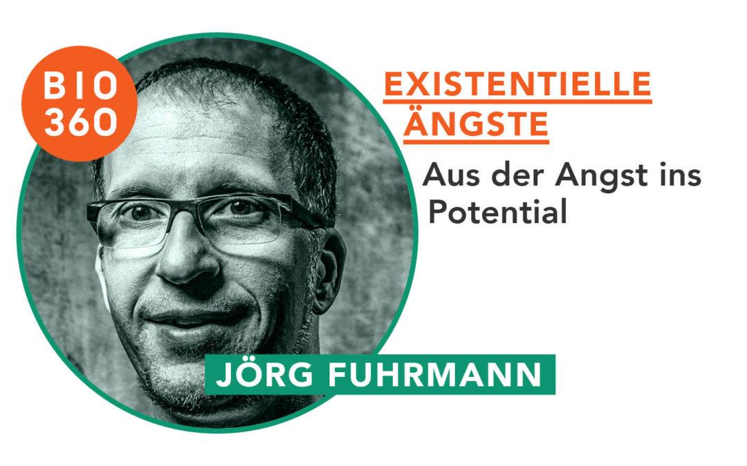 Existenzielle Ängste_Jörg Fuhrmann