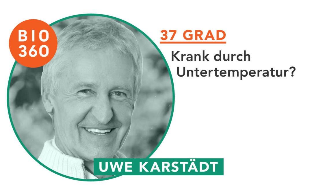 37 Grad_Uwe Karstädt