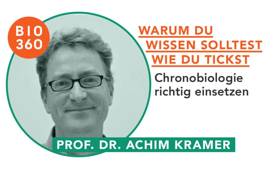Chronobiologie_Achim Kramer