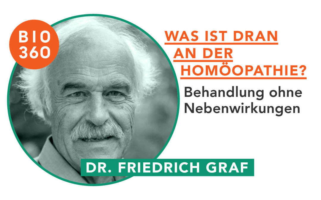 Was ist dran an der Homöopathie_Friedrich Graf