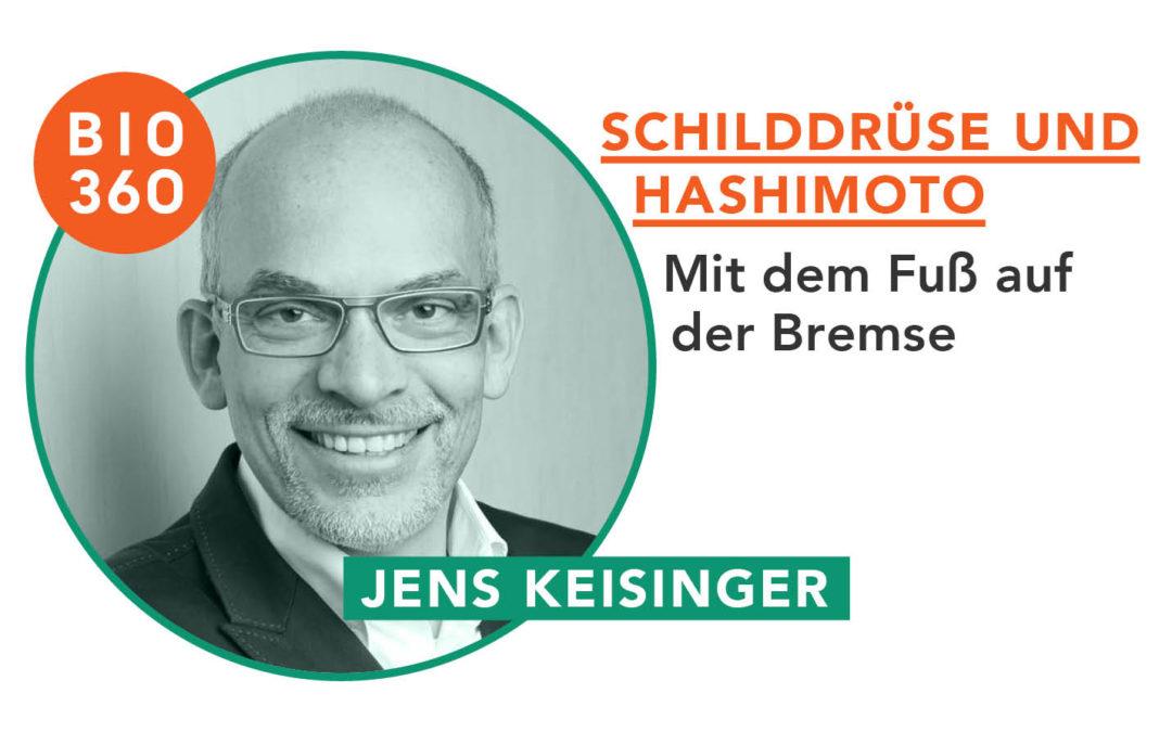 Schilddrüse und Hashimoto_Jens Keisinger